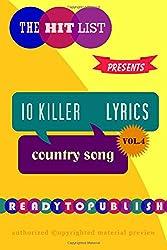 10 Killer Country Song Lyrics: Vol. 4