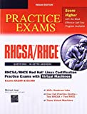 RHCSA/RHCE Red Hat Linux Certification Practice Exams with Virtual Machines - Exams EX200 & EX300 (Includes CD-ROM)