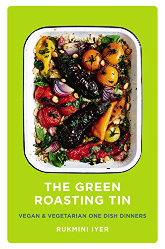 The Green Roasting Tin: Vegan and Vegetarian One Dish Dinners (English Edition)