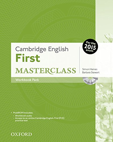 Cambridge English: First Masterclass: Certificate In Advanced English Masterclass Workbook Without Answer Key Pack Exam 2015 (First Certificate Masterclass)
