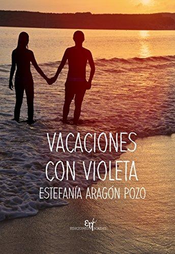 Vacaciones con Violeta por Estefanía Aragón Pozo