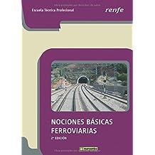 Nociones Básicas Ferroviarias