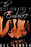 The Billionaire's Embrace (The Silver Cross Club Book 2) (English Edition)