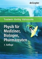 Physik für Mediziner, Biologen, Pharmazeuten (de Gruyter Lehrbuch)