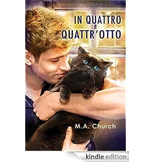 In quattro e quattr'otto (Graffi, fusa e felini Vol. 2) [Edizione Kindle]