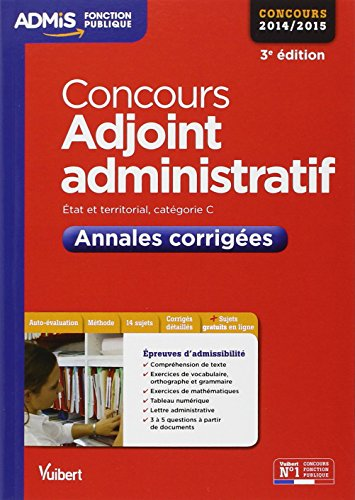 Concours Adjoint administratif - Annales corriges - Catgorie C - Concours 2014-2015