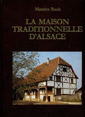 La Maison traditionnelle d'Alsace