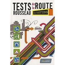 Test Rousseau de la route B 2013