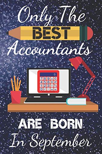 Christmas Accounting Jokes.Only The Best Accountants Are Born In September Accountant Gifts Funny Accountant Presents Accountant Book Accountant Notebook Accountant Journal