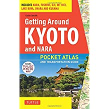 Getting Around Kyoto: Pocket Atlas and Transportation Guide