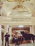 """Johann S. Bach - Sonatas for Violin and Piano BWV 1014-1019 (+ Doku """"Bach and Me"""")"""