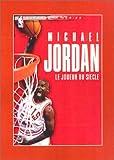 Michael Jordan, Le Joueur du siècle