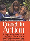 French in Action: A Beginning Course in Language and Culture, the Capretz Method