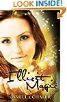 Illicit Magic (Stella Mayweather Seri...