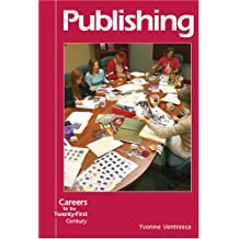 Publishing (Careers for the 21st Century)