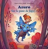 Azuro - Sur la piste de Jippy (petit format)