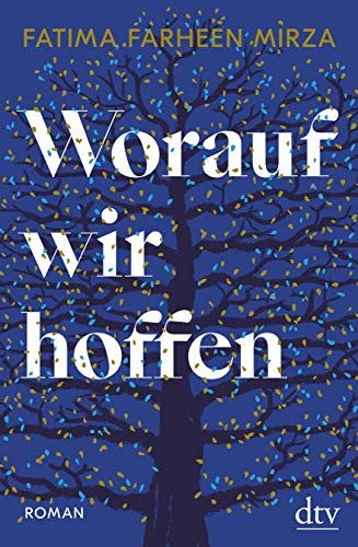 Buchseite und Rezensionen zu 'Worauf wir hoffen: Roman' von Fatima Farheen Mirza