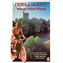Wheels within Wheels: Autobiography