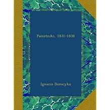 Pamitniki, 1831-1838