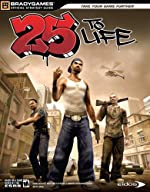 25 to Life Official Strategy Guide de BradyGames