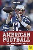 American Football: Alles, was man wissen muss - Adrian Franke