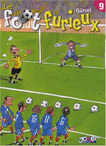 Les foot furieux, Tome 9 :