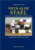 Nicolas de Staël - Catalogue raisonné de l'oeuvre peint - Lettres de Françoise de Staël