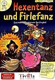 Hexentanz und Firlefanz