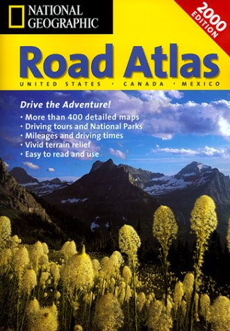 National Geographic Road Atlas 2000: United States, Canada, Mexico: USA/Canada/Mexico (Atlas Mapquest Road)