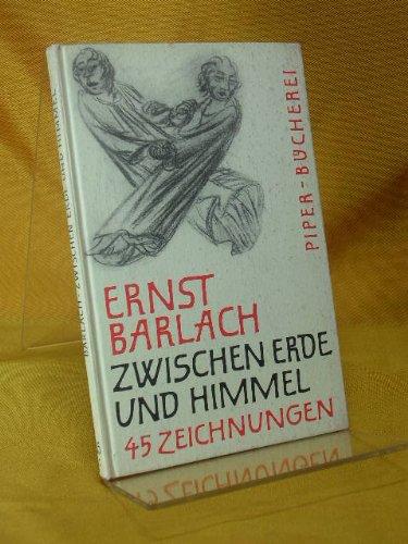 Zwischen Erde und Himmel - 45 Handzeichnungen. Ausw. u. Einf. v. Carl Georg Heise, Piper-Bücherei , 65