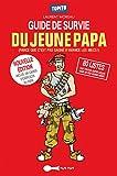 Guide de survie du jeune papa - Format Kindle - 9782367040622 - 5,99 €