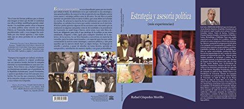 ESTRATEGIA Y ASESORÍA POLITICA: Como se hace una estrategia y campaña política exitosa. por Rafael Céspedes Morillo