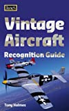 Vintage Aircraft Recognition Guide (Jane's) (Jane's Recognition Guide)