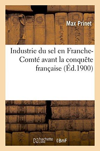 Industrie du sel en Franche-Comté avant la conquête française
