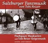 Salzburger Tanzmusik Von Tobi Reiser