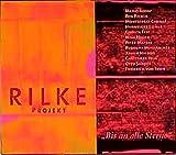 Produkt-Bild: Rilke Projekt: Bis an alle Sterne