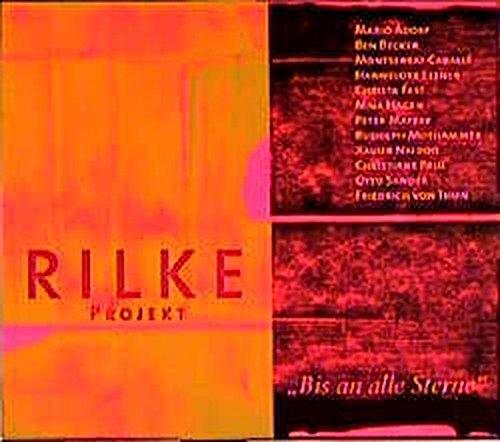 Preisvergleich Produktbild Rilke Projekt: Bis an alle Sterne