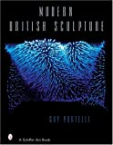 Modern British Sculpture (Schiffer Art Books)