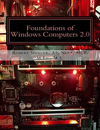 Foundations of Windows Computers 2.0 por Robert Spencer