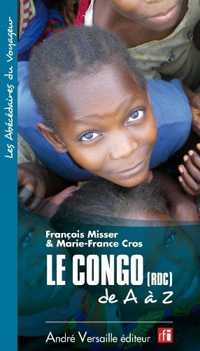 Le Congo (RDC) de A à Z par François Misser, Marie-France Cros