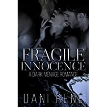 Fragile Innocence: A Dark Ménage Romance