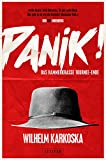 PANIK! - das hammerkrasse Tournee-Ende: Roman