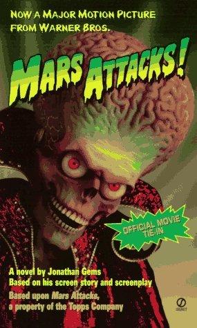 Mars Attacks!: Tie In Edition by Jonathan Gems (1996-12-01) (Gem 1996)