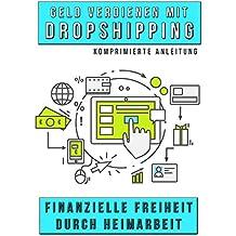 Geld verdienen mit Dropshipping: Finanzielle Freiheit durch Heimarbeit