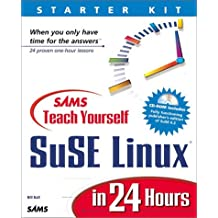 Sams Teach Yourself SuSE Linux in 24 Hours