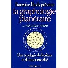 La graphologie planétaire : Une typologie de l'écriture et de la personnalité
