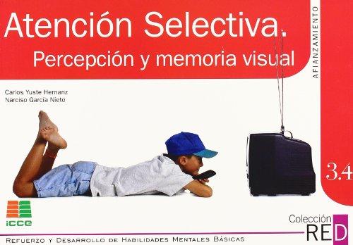 RED 3.4: atención selectiva, percepción y memoria visual por Narciso García Nieto