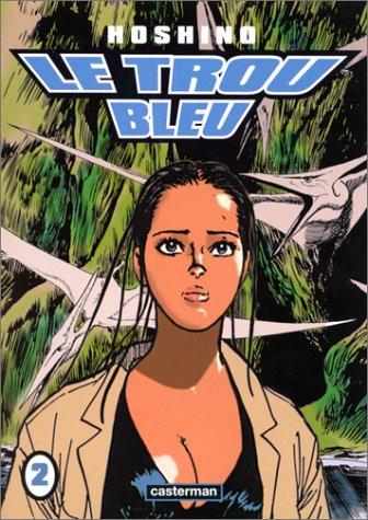 Le Trou bleu, tome 2