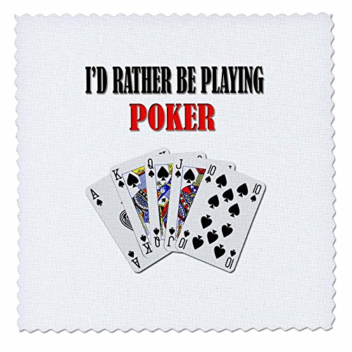 3dRose Id Rather Be Playing Poker. Lustiges Zitat Spruch. Quilt Square, 30,5 x 30,5 cm (qs_218708_4)