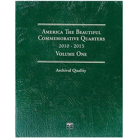 Littleton America The Beautiful Commemorative Quarter Folder-Volume One 2010-2015 by Littleton - Volume Folder